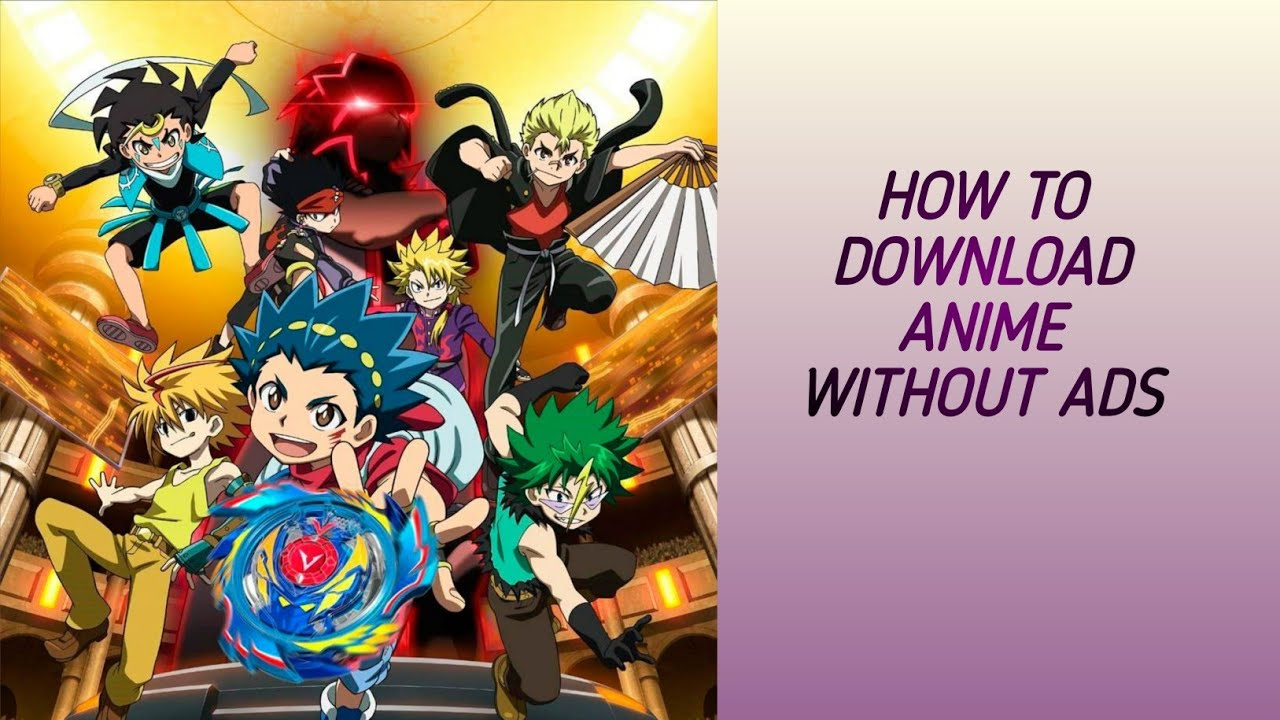 How to watch and Download Anime free without any Ads